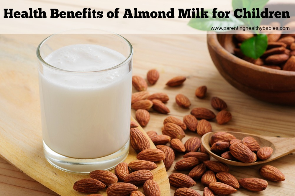 Health Benefits of Almond Milk for Kids