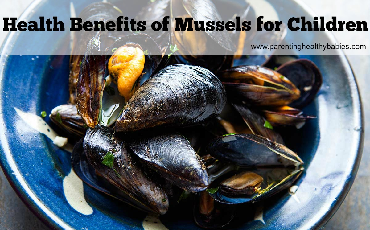 Health Benefits of Mussels for Kids