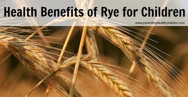 Health Benefits of Rye for Kids