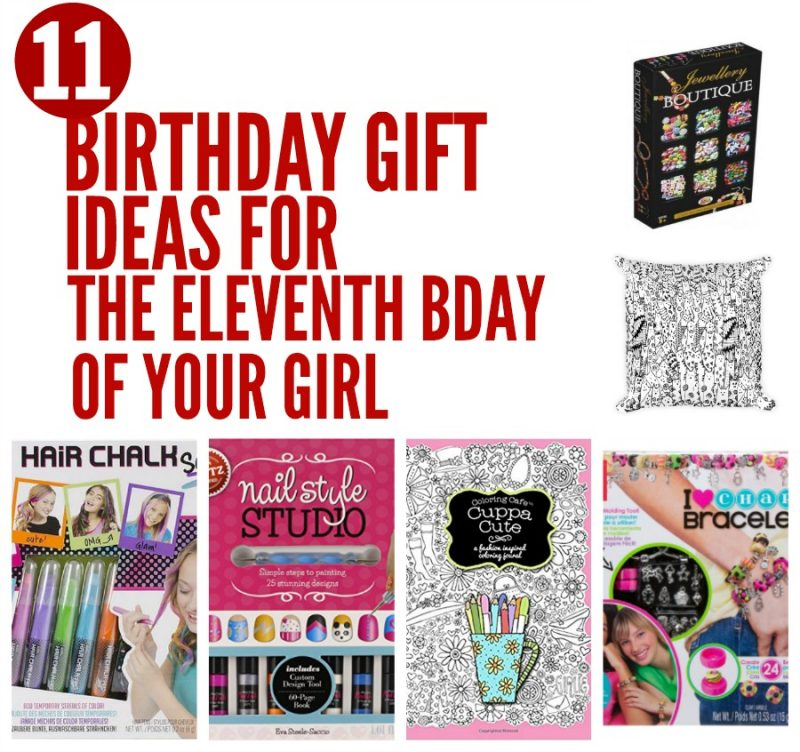 11 Birthday Gift Ideas For The Eleventh Bday Of Your Girl