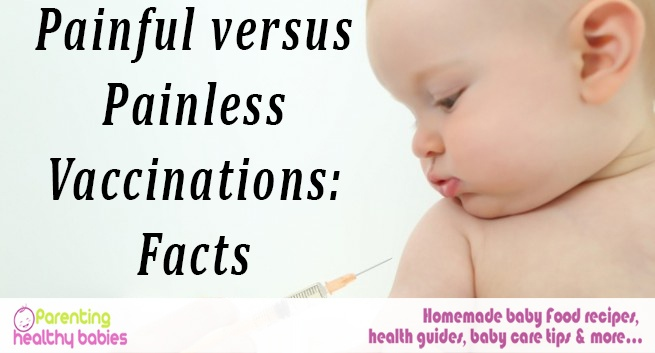 Painful versus Painless Vaccinations
