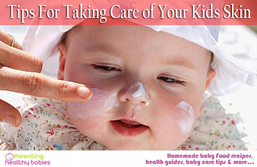 taking care of your kids skin