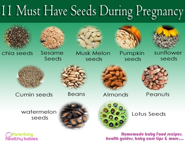 seeds during pregnancy