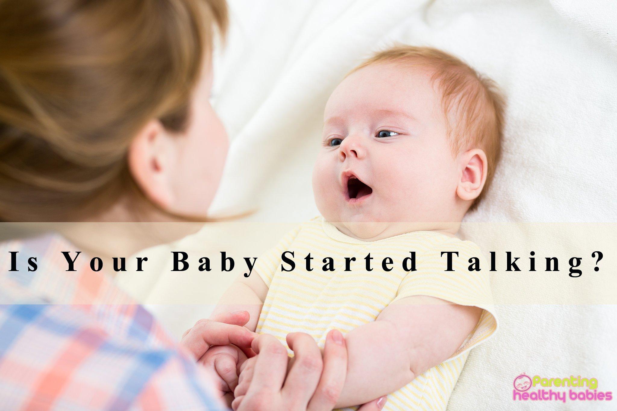 Babies start talking