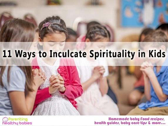 Inculcate Spirituality