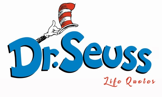 dr seuss life quotes