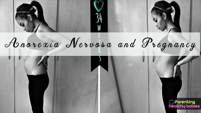 Anorexia and pregnancy