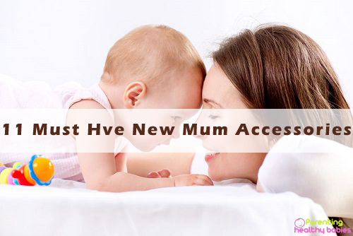 new mum accessories
