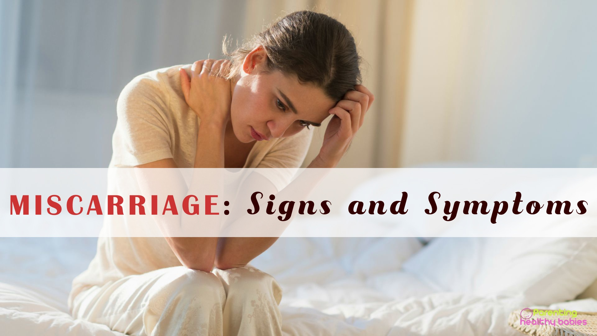 miscarriage signs