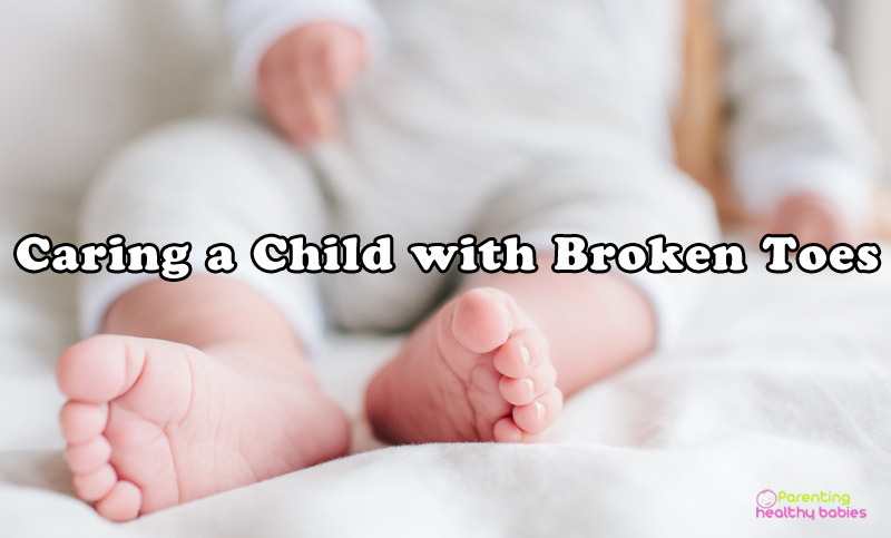 caring a child with broken toes