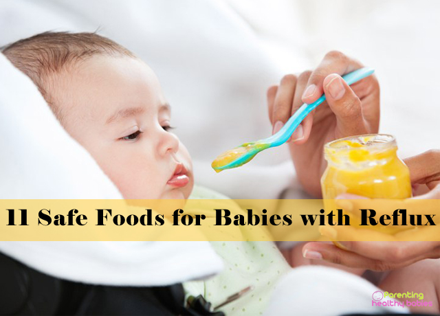 safe foods for babies with reflux