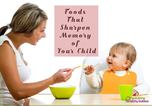 foods that sharpen memory of your child