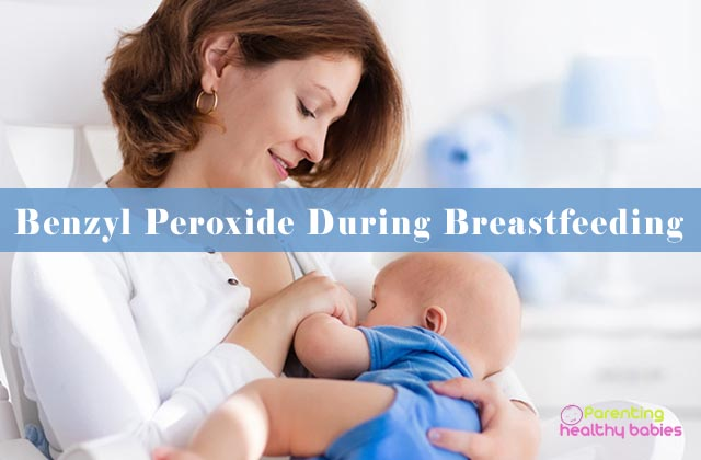 benzyl peroxide during breastfeeding