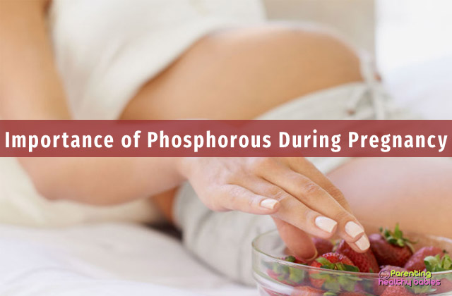 importance of phosphorous during pregnancy