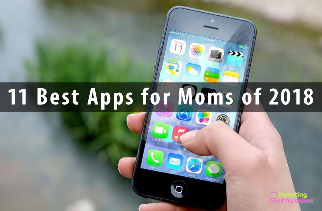 11 Best Apps for Moms of 2018