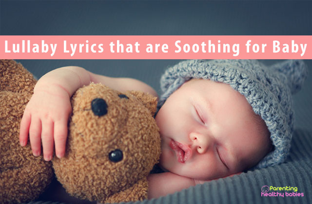 Lullaby Lyrics that are Soothing for Your Baby
