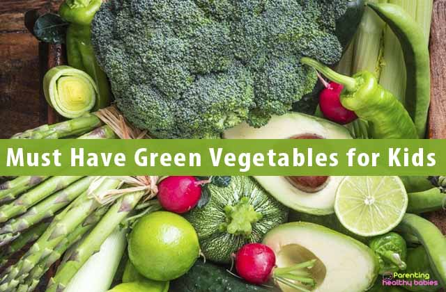 Must Have Green Vegetables for Kids