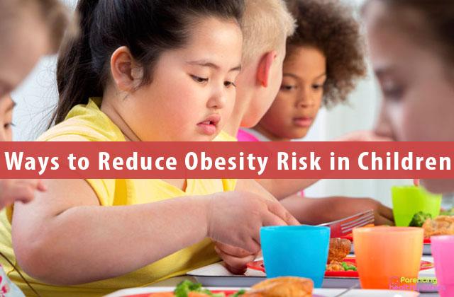 Ways to Reduce Obesity Risk in Children