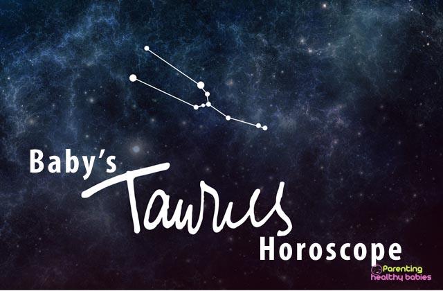 baby taurus horoscope