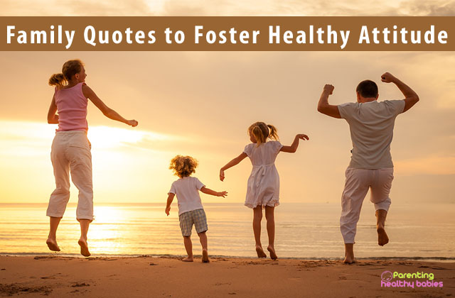 family quotes to foster healthy attitude in kids