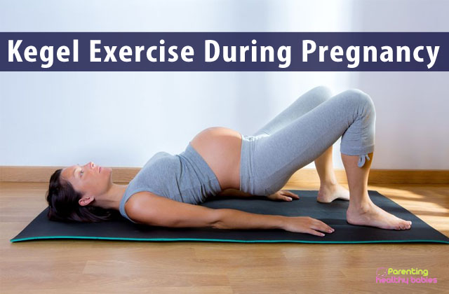 kegel exercise during pregnancy
