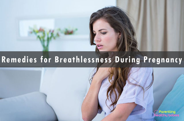 remedies for breathlessness during pregnancy