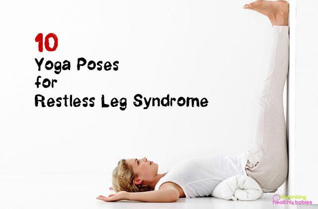 yoga poses for restless leg syndrome