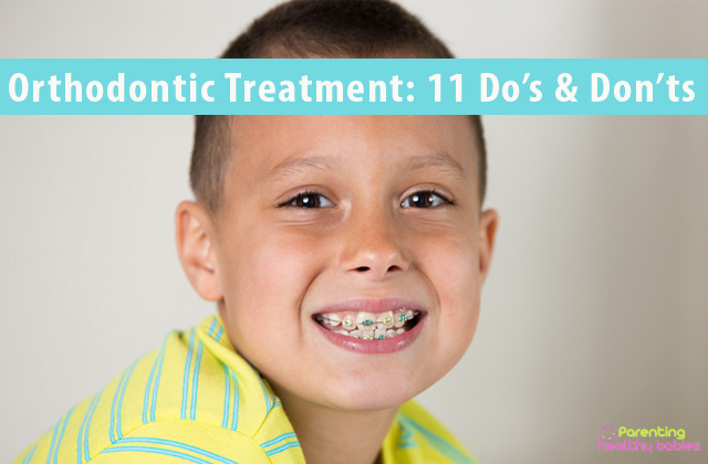 11 dos and donts for orthodontic treatment in kids