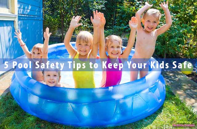 5 Pool Safety Tips to Keep Your Kids Safe