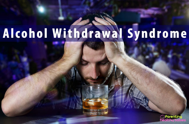Alcohol Withdrawal Syndrome