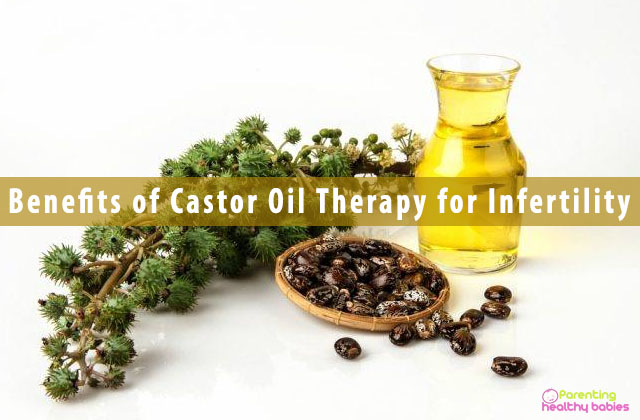 Benefits of Castor Oil Therapy for Infertility