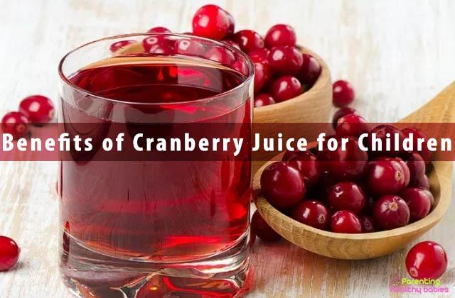 Benefits of Cranberry Juice for Children