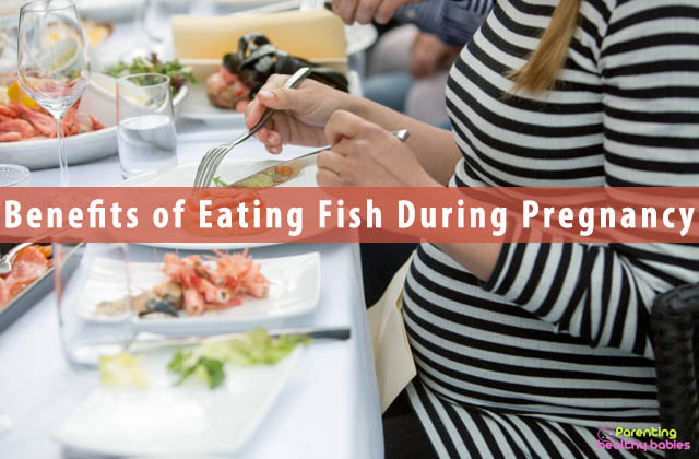 Benefits of Eating Fish During Pregnancy