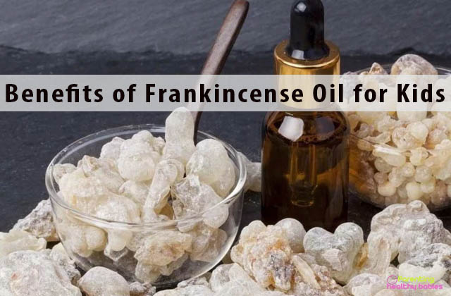 Benefits of Frankincense Oil for Kids