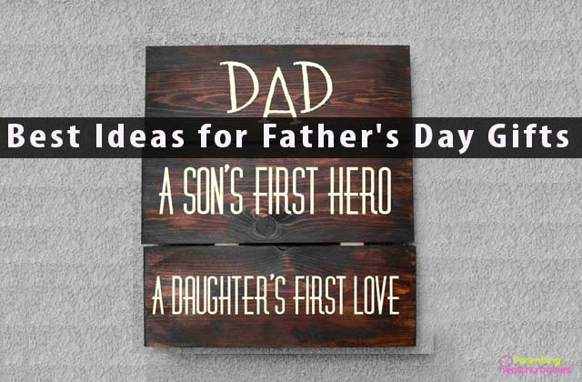 Best Ideas for Father's Day Gifts