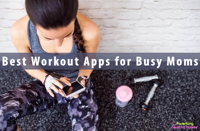 Best Workout Apps for Busy Moms