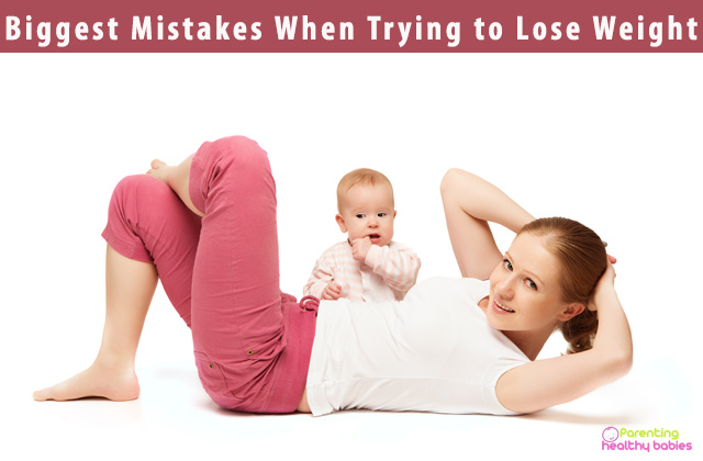Biggest Mistakes When Trying to Lose Weight
