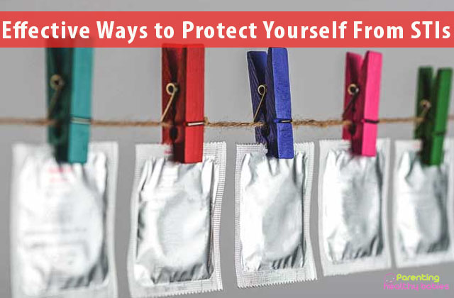 Effective Ways to Protect Yourself From STIs