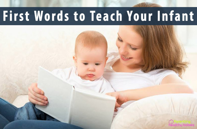 First Words to Teach Your Infant