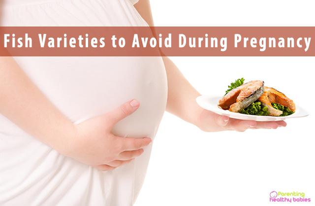 Fish Varieties to Avoid During Pregnancy