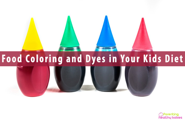 Food Coloring and Dyes in Your Kids Diet