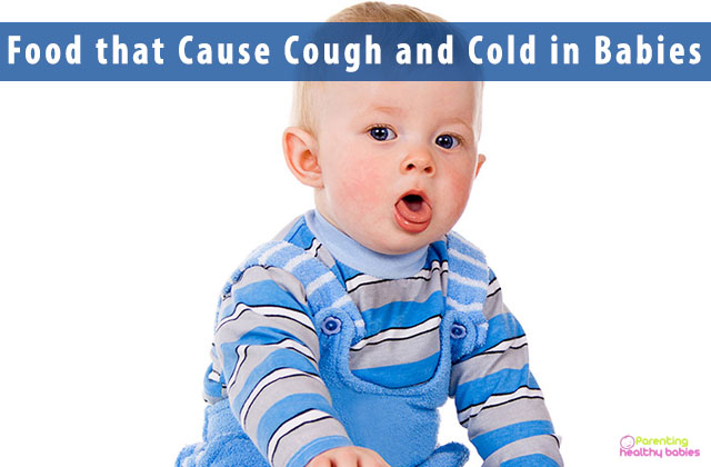 Food that Cause Cough and Cold in Babies