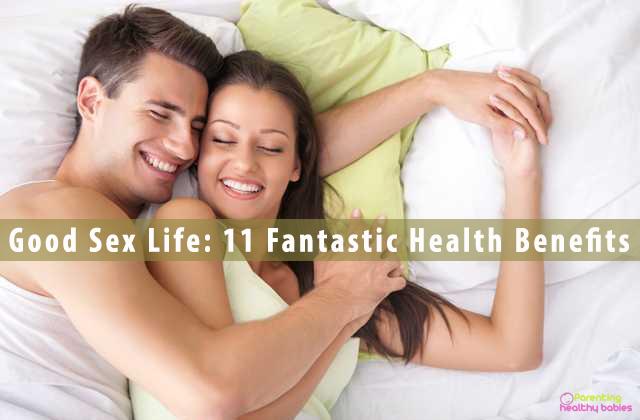 Good Sex Life: 11 Fantastic Health Benefits