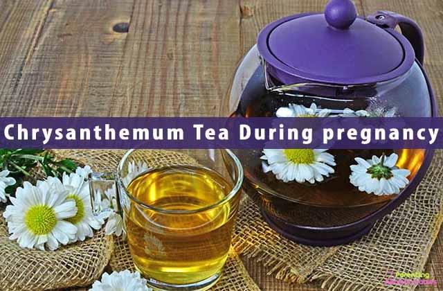Guide for Chrysanthemum TeaDuring pregnancy