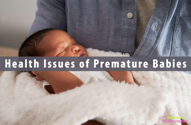Health Issues Premature Babies Face After Birth