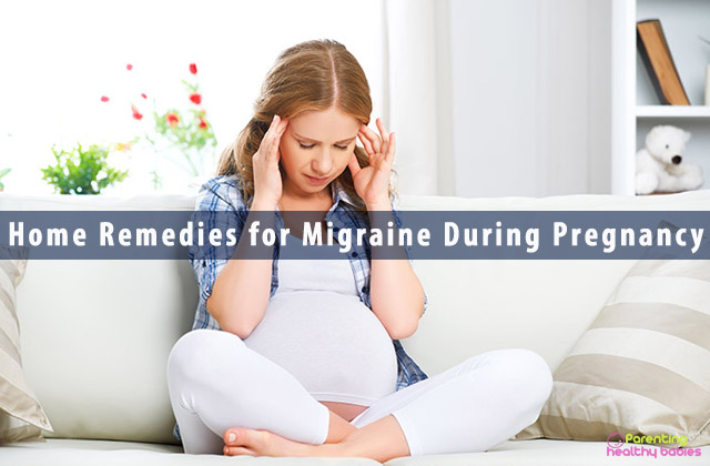 Home Remedies for Migraine During Pregnancy