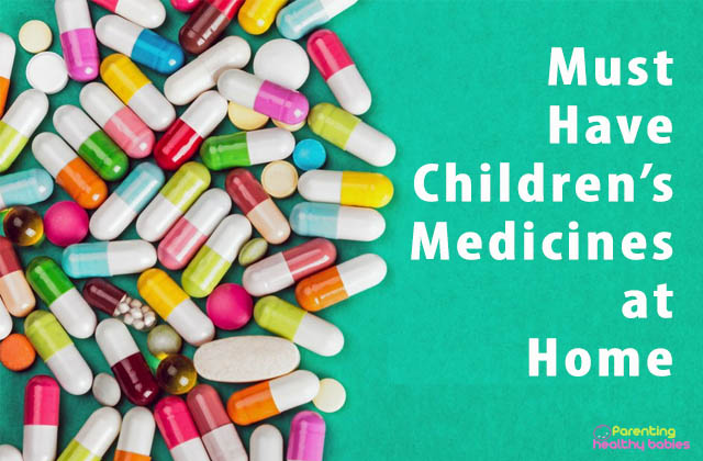 Must have childrens medicines at home