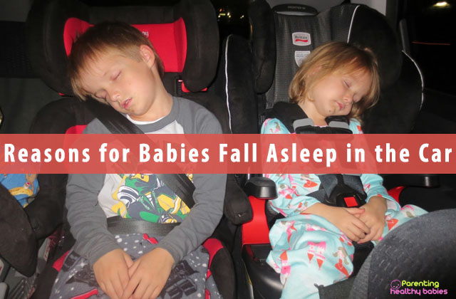 Reasons for Babies Fall Asleep in the Car