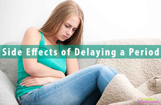 Side Effects of Delaying a Period