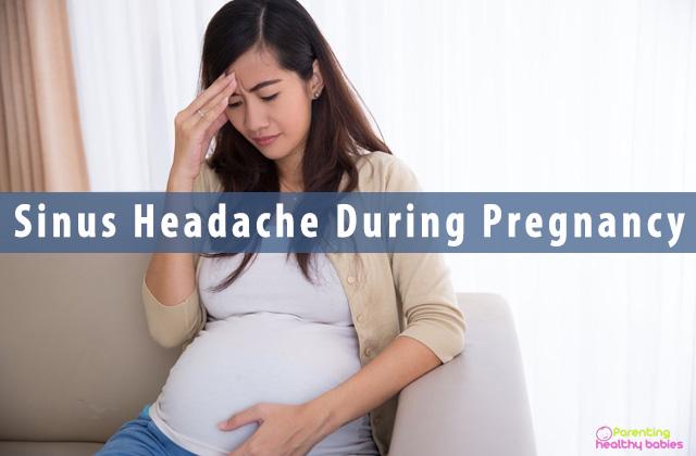 Sinus Headache During Pregnancy